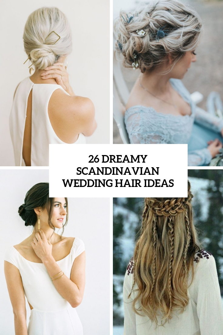 26 Dreamy Scandinavian Wedding Hair Ideas