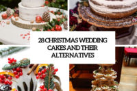 28 christmas wedding cakes and their alternatives cover