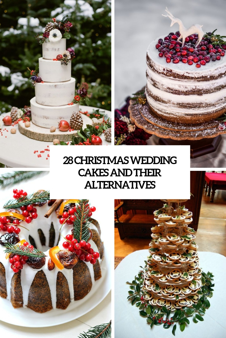 28 Christmas Wedding Cakes And Their Alternatives