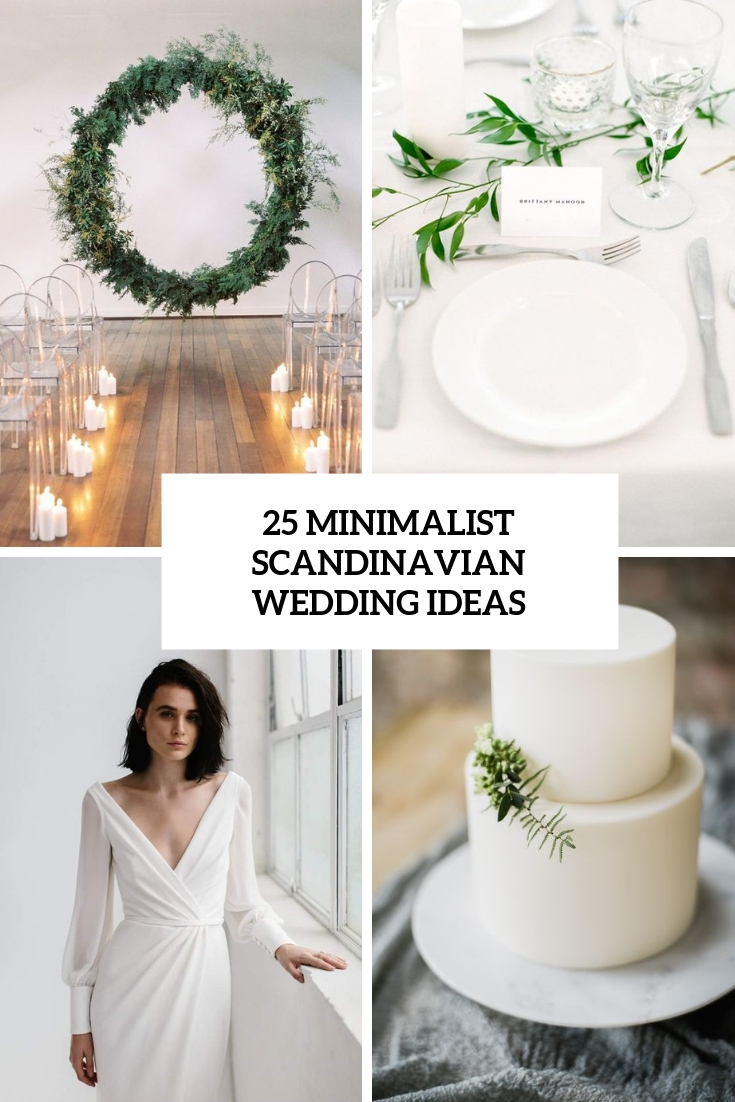 25 Minimalist Scandinavian Wedding Ideas