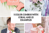 5 color combos with coral and 25 examples cover