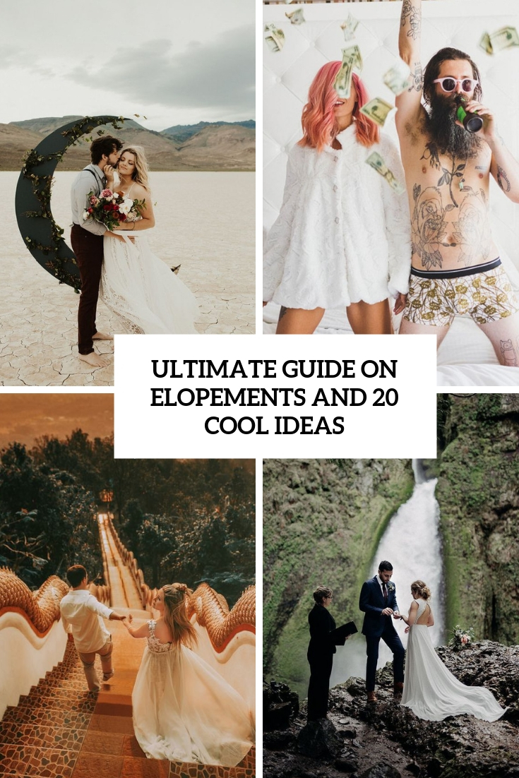 ultimate guide on elopements and 20 cool ideas cover