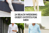 24 beach wedding guest outfits for men cover