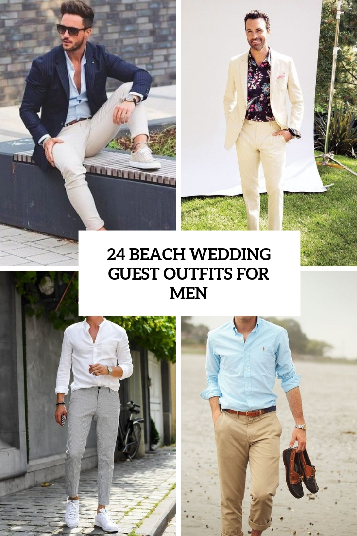 24 Beach Wedding Guest Outfits For Men