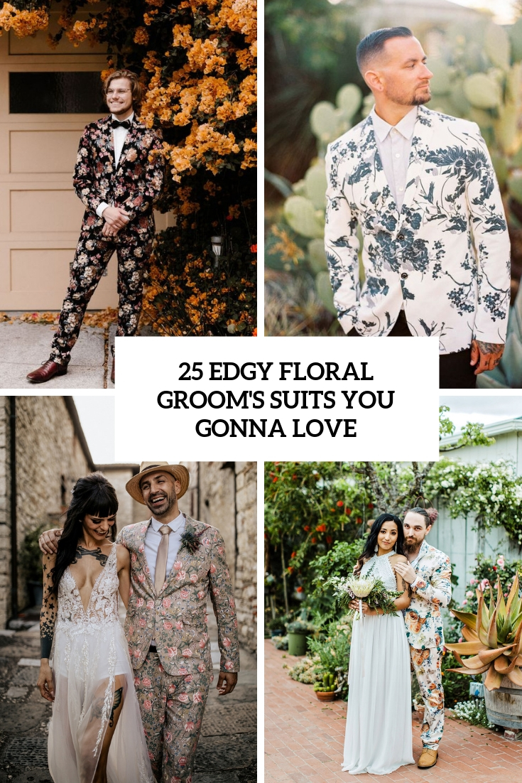 edgy floral groom's suits you gonna love cover