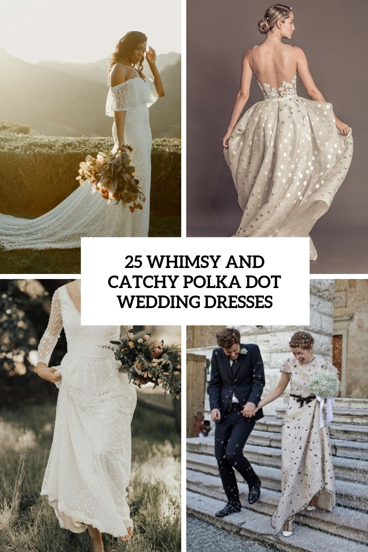 whimsy and catchy polka dot wedding dresses cover
