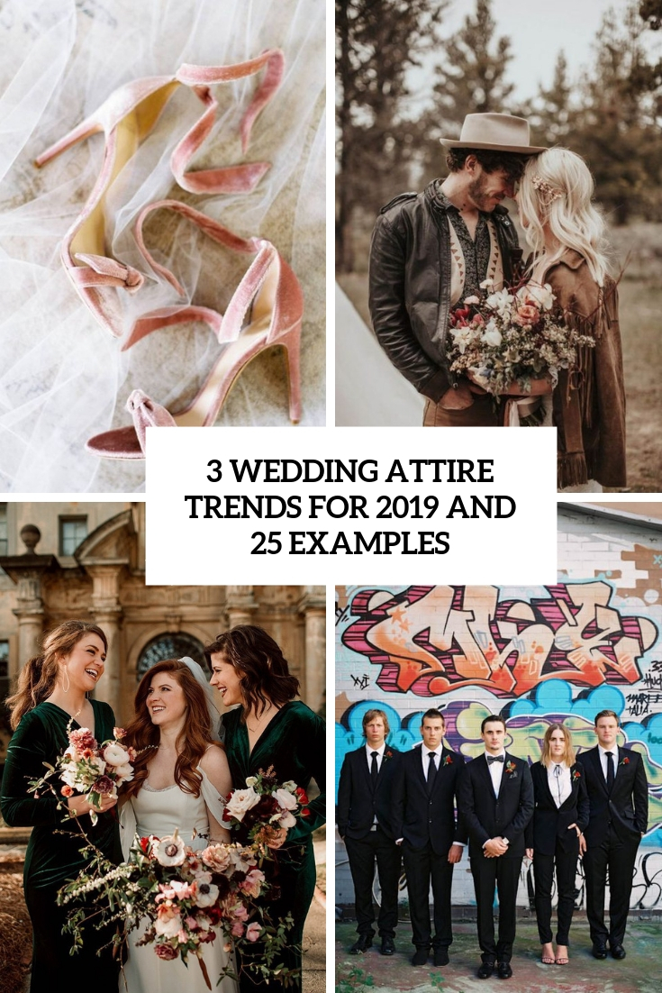 3 wedding attire trends for 2019 and 25 examples cover