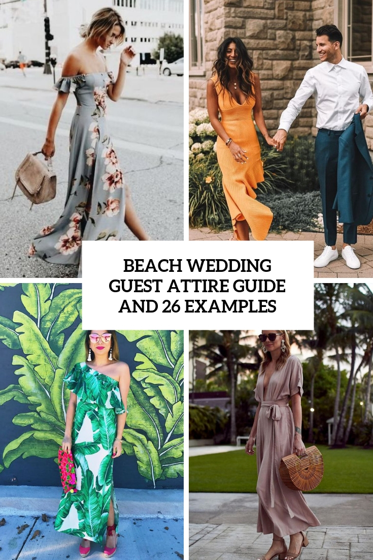 deca4cf549 Beach Wedding Guest Attire Guide And 26 Examples - Weddingomania