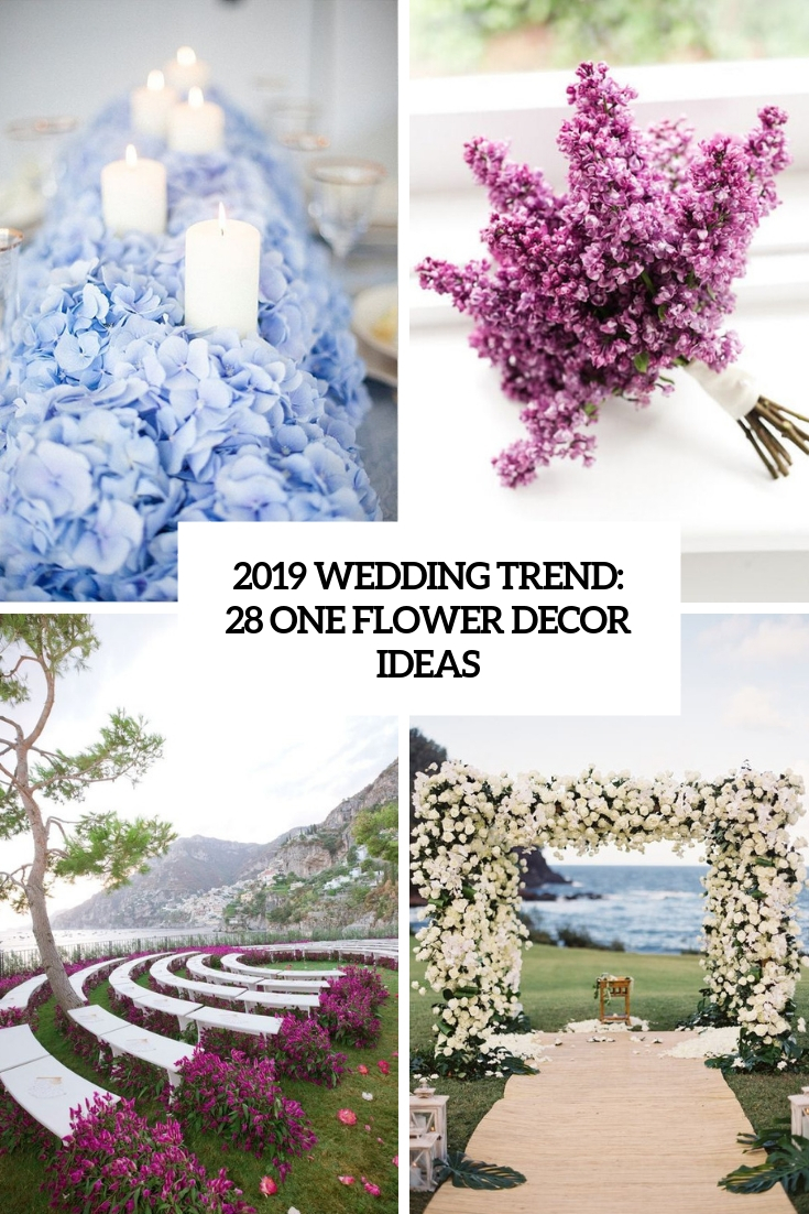 2019 wedding trend 28 one flower decor ideas cover
