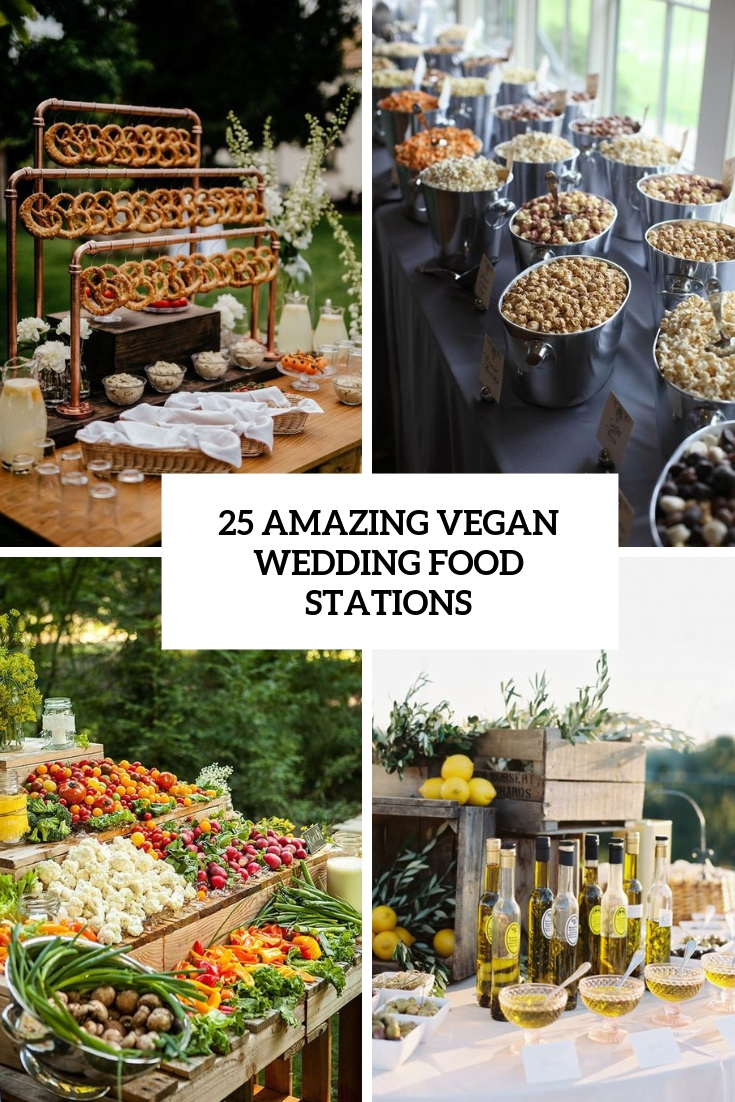 amazing vegan wedding food stations cover