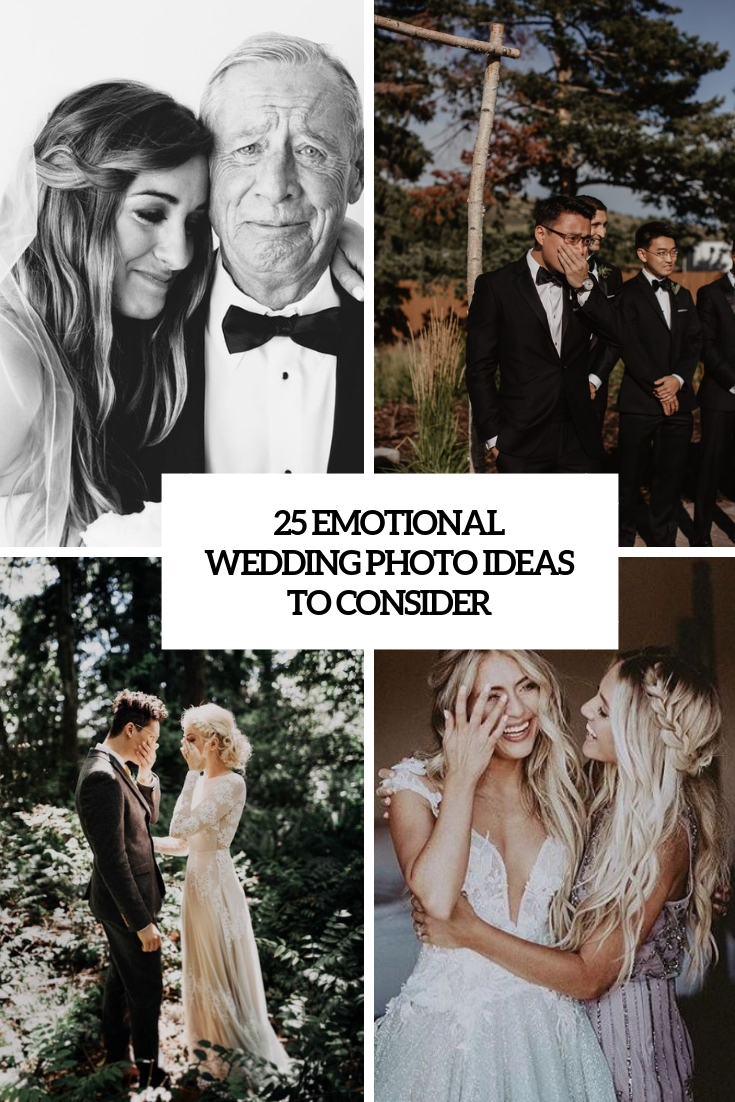 25 Emotional Wedding Photo Ideas To Consider