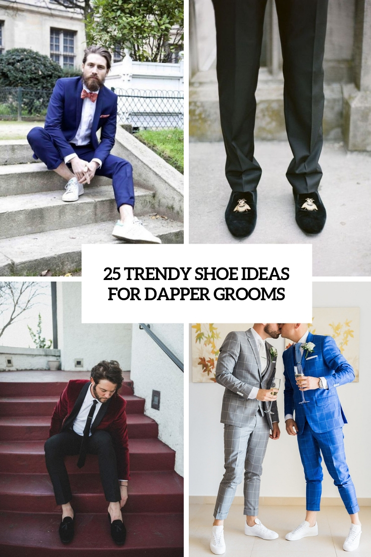 25 Trendy Shoe Ideas For Dapper Grooms