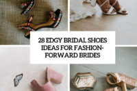 28 edgy bridal shoes ideas for fashion-forward brides cover