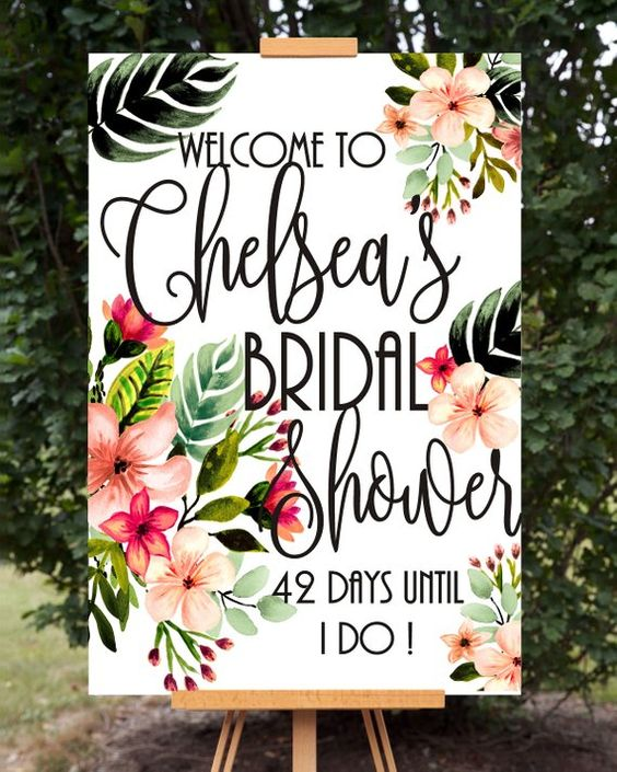 you may give your sign a theme and colors of your bridal shower
