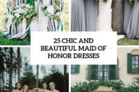 25 chic and beautiful maid of honor dresses cover