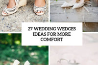 27 wedding wedges ideas for more comfort cover