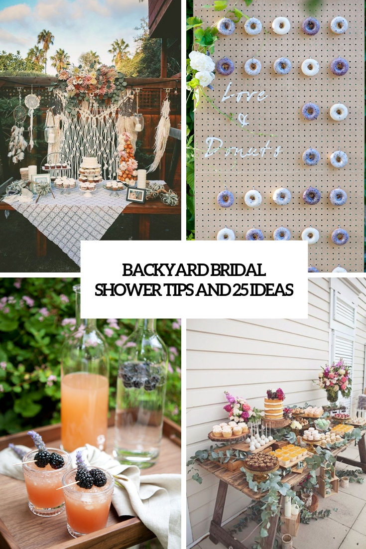 Backyard Bridal Shower Tips And 25 Ideas