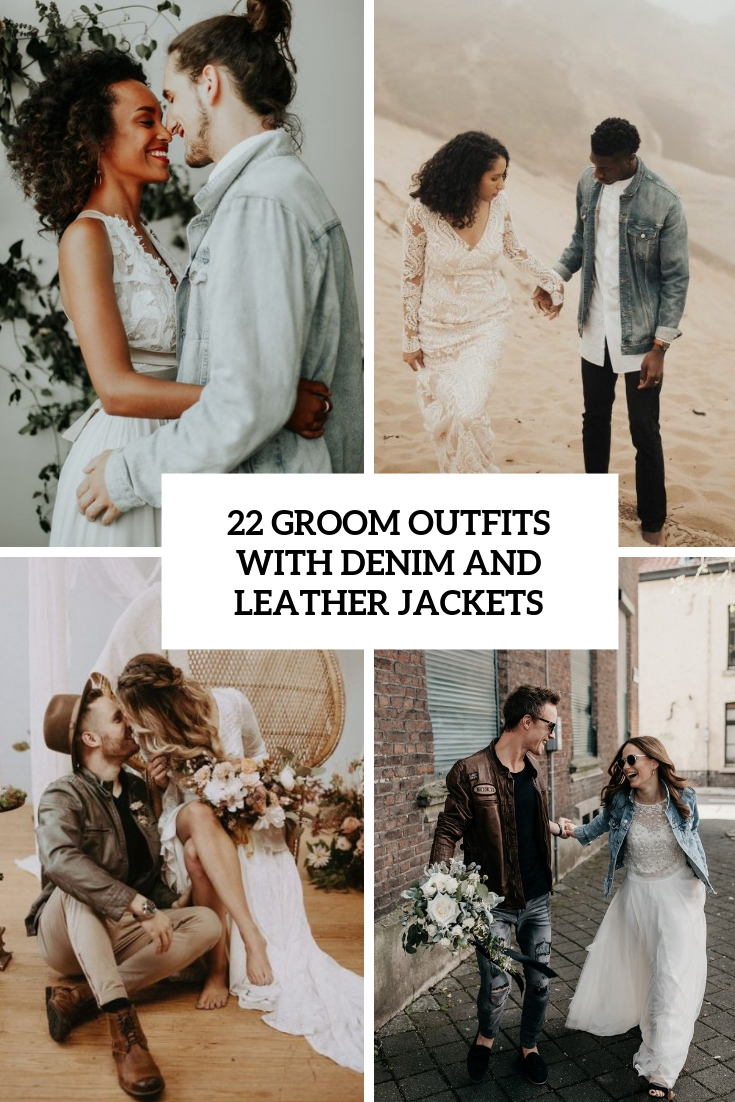 22 Groom Outfits With Denim And Leather Jackets