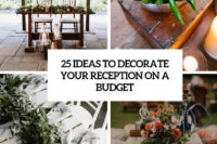 25 ideas to decorate your reception on a budget cover