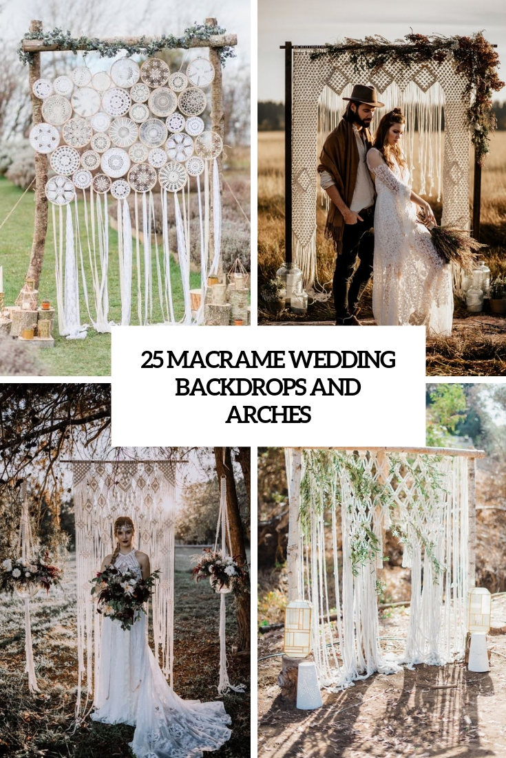 25 Macrame Wedding Backdrops And Arches