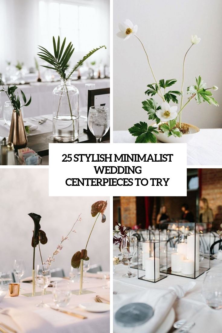 stylish minimalist wedding centerpieces to try cover
