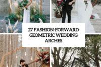 27 fashion-forward geometric wedding arches cover