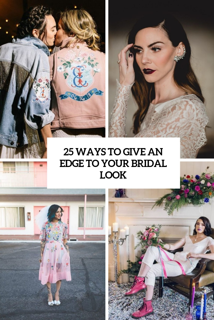 25 Ways To Give An Edge To Your Bridal Look