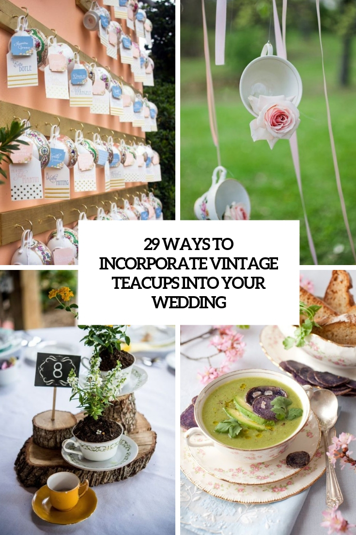 ways to incorporate vintage teacups into your wedding cover