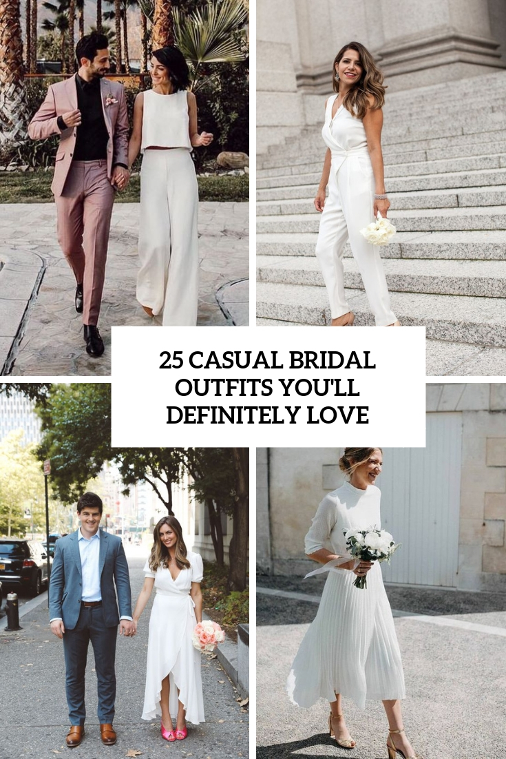 25 Casual Bridal Outfits You'll Definitely Love