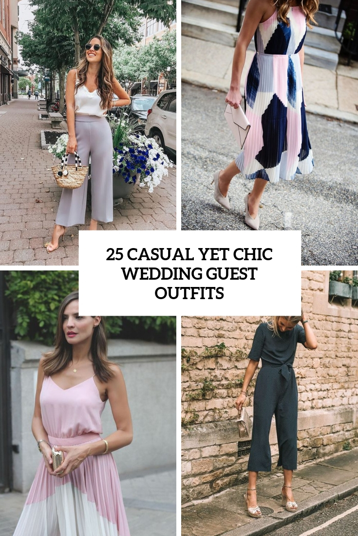 25 Casual Yet Chic Wedding Guest Outfits Weddingomania