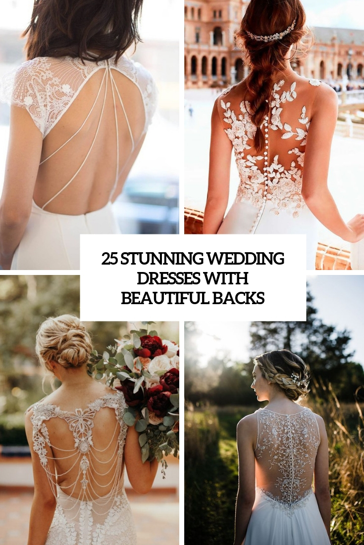 stunning wedding dresses with beautiful backs cover
