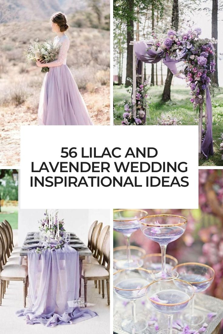 56 Lilac And Lavender Wedding Inspirational Ideas