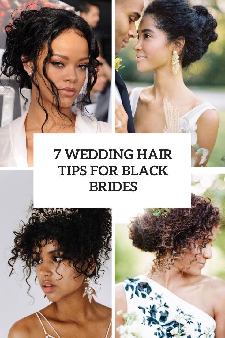 7 Wedding Hair Tips For Black Brides