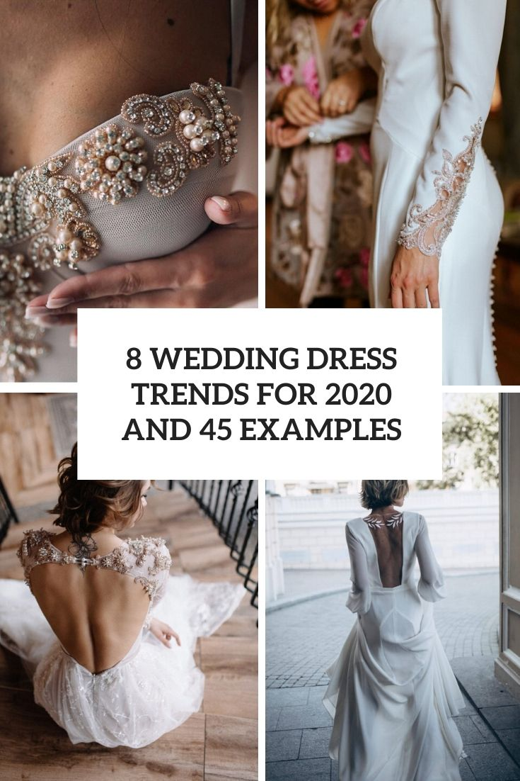 8 wedding dress trends for 2020 and 45 examples cover
