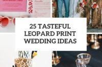 25 tasteful leopard print wedding ideas cover