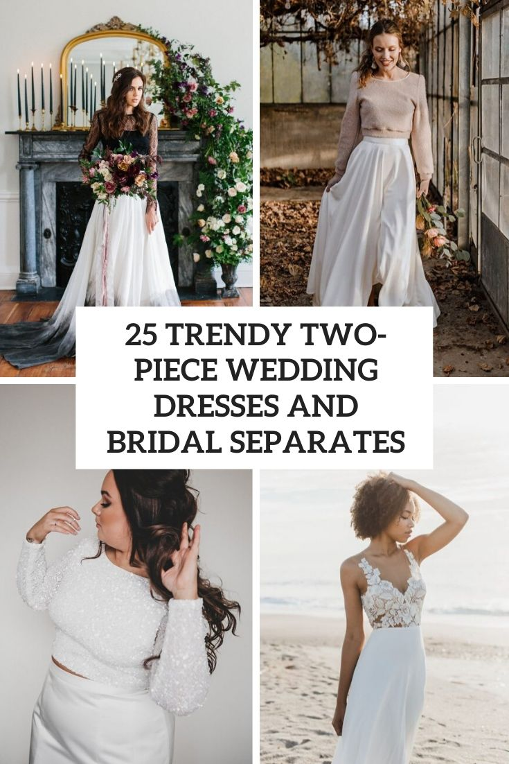trendy two piece wedding dresses and bridal separates cover