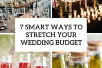 7 smart ways to stretch your wedding budget cover