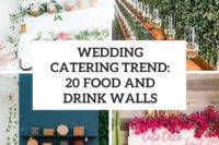 wedding catering trend 20 food and drink walls cover