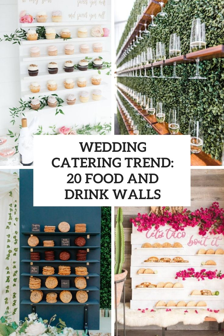 Wedding Catering Trend: 20 Food And Drink Walls
