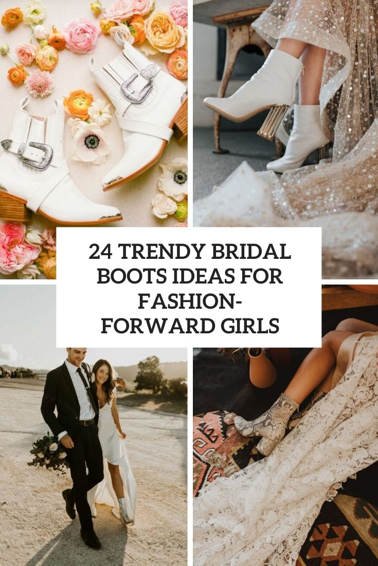 trendy bridal boots ideas for fashion forward girls cover