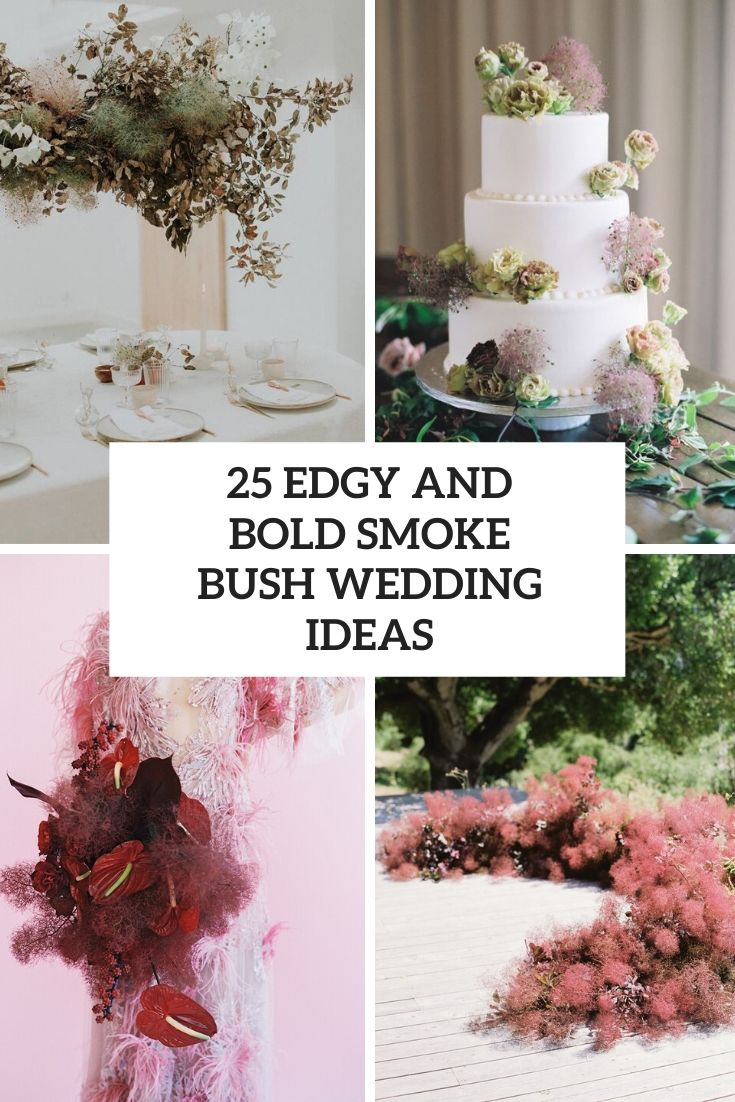 bold and edgy smoke bush wedding ideas cover