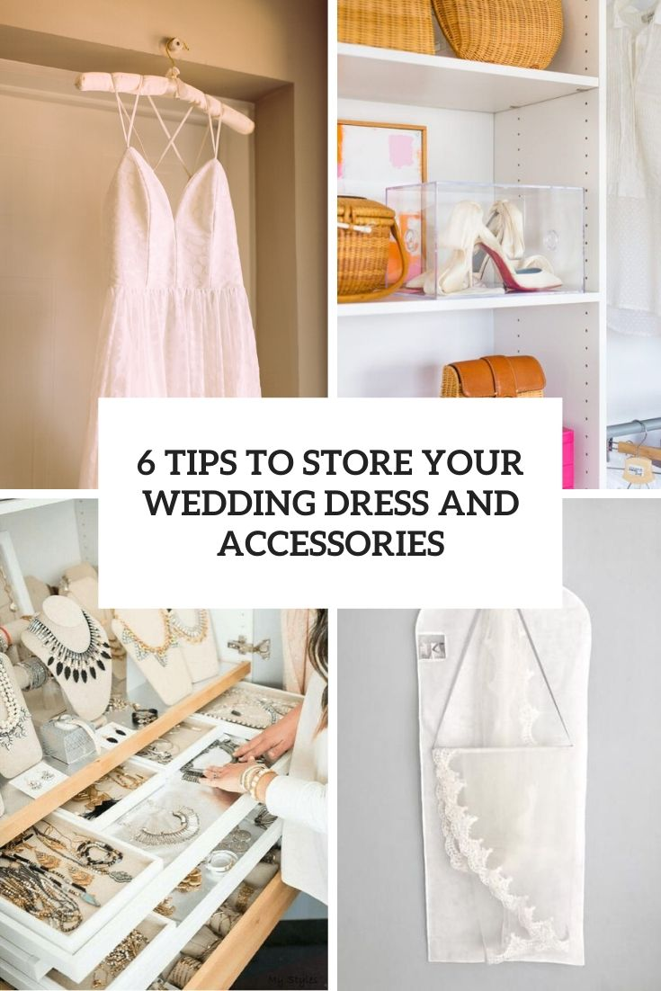6 tips to store your wedding dress and accessories cover