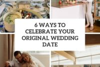 6 ways to celebrate your original wedding date cover