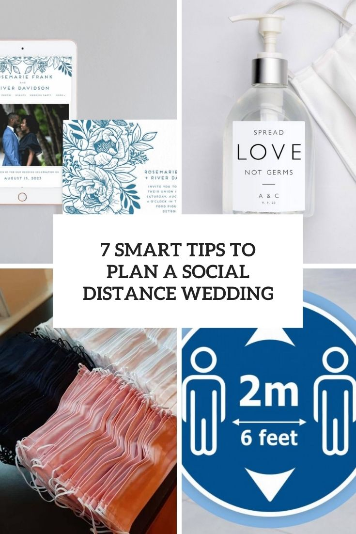 7 Smart Tips To Plan A Social Distance Wedding