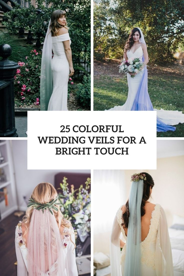 25 Colorful Wedding Veils For A Bright Touch