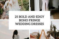 25 bold and edgy boho fringe wedding dresses cover