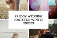 25 edgy wedding coats for winter brides cover