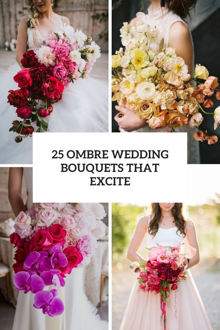 25 Ombre Wedding Bouquets That Excite