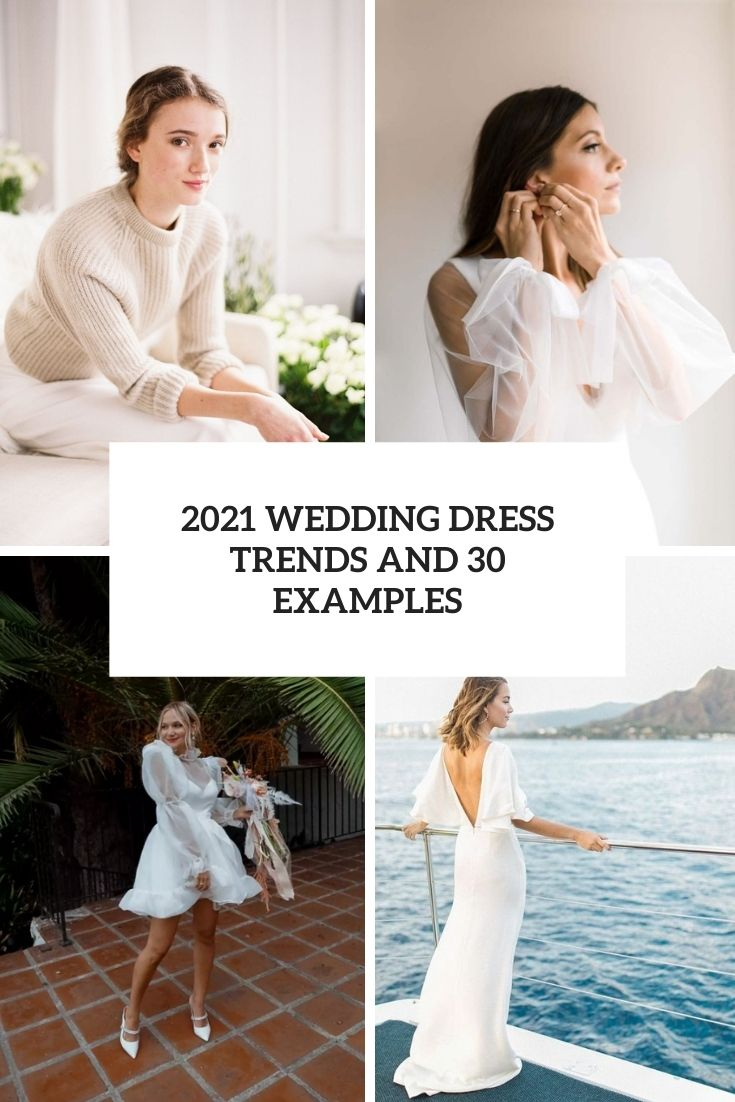 2021 wedding dress trends and 30 examples cover