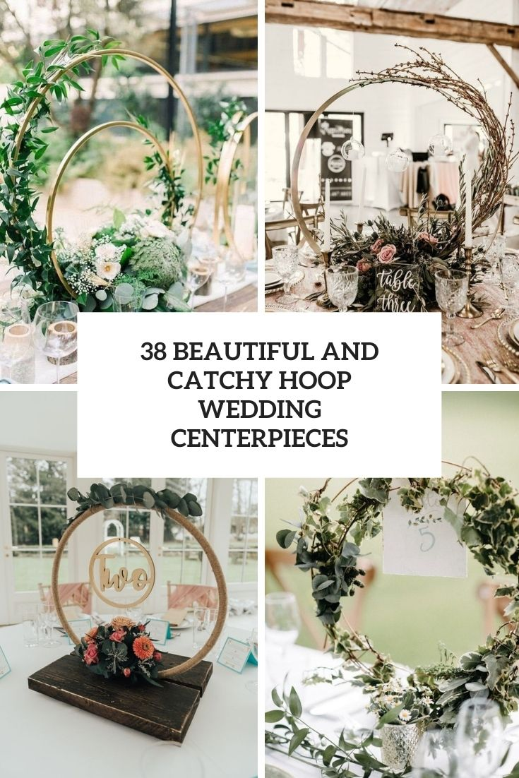 beautiful and catchy hoop wedding centerpieces cover